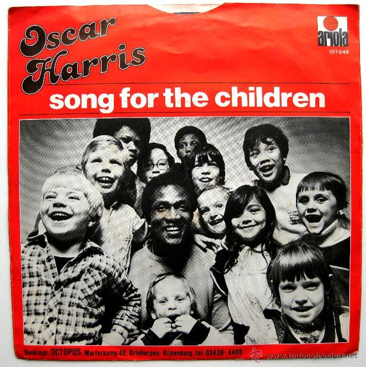 Discos de vinilo: Oscar Harris - Song For The Children - Single Ariola 1980 Holanda BPY - Foto 2 - 44834811