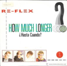 Discos de vinilo: RE-FLEX - HOW MUCH LONGER (¿HASTA CUANDO?) / TRUE LUST - EMI RECORDS - 1985. Lote 44839220