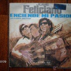 Discos de vinilo: JOSE FELICIANO - ENCIENDE MI PASIÓN ( THE DOORS ) + CALIFORNIA DREAMIN´ (MAMAS AND THE PAPAS ) . Lote 44840792