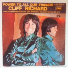 Discos de vinilo: CLIFF RICHARD - POWER TO ALL OUR FRIENDS - EUROVISIÓN 73 - EDICIÓN PORTUGUESA. Lote 44841494