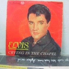 Discos de vinilo: ELVIS PRESLEY - CRYING IN THE CHAPEL + 3 - EDICION ESPAÑOLA - RCA 1965. Lote 44842798