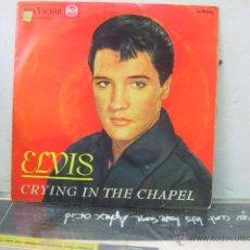 Discos de vinilo: ELVIS PRESLEY - CRYING IN THE CHAPEL + 3 - EDICION ESPAÑOLA - RCA 1965. Lote 44842806