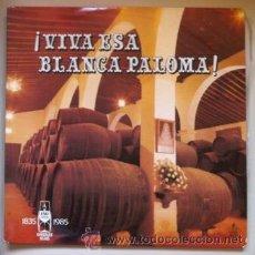 Discos de vinilo: VIVA ESA BLANCA PALOMA - SEVILLANAS ROCIERAS - DOBLE LP - GONZALEZ BYASS - 1985. Lote 44853016