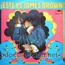 Discos de vinilo: JAMES BROWN - ¡ESTE ES JAMES BROWN!. Lote 44862517