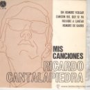 Discos de vinilo: RICARDO CANTALAPIEDRA EP PAX 1968 UN HOMBRE VULGAR / CANCION DEL QUE SE VA / VOLVERE A CANTAR / +1 . Lote 44866590