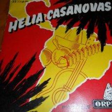 Discos de vinilo: HELIA CASANOVAS CON ORQUESTA ORPHEO. NINGUEM E DE FERRO/ PELEA DE GALLOS/ PEON CAMINERO +3 - EP 50'S. Lote 44870568