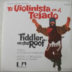 Discos de vinilo: SINGLE DE LA BSO DE LA PELICULA EL VIOLINISTA EN EL TEJADO (FIDDLER ON THE ROOF), MUY BUEN ESTADO. Lote 44887192