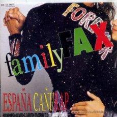 Discos de vinilo: FAMILY FAX / ESPAÑA CAÑI RAP (SINGLE PROMO 1991 + LETRA). Lote 44889307