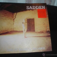 Discos de vinilo: SADDEN- CON SU BLANCA PALIDEZ. Lote 44894602