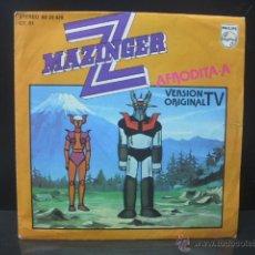 Discos de vinilo: SERIE TV MAZINGER Z - MAZINGER Z / AFRODITA A - PHILIPS EDICION ESPAÑOLA 1978 . Lote 112939424