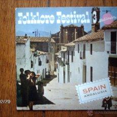 Discos de vinilo: FOLKLORE FESTIVAL 3 - SPAIN - ANDALUSIA - . Lote 44898499