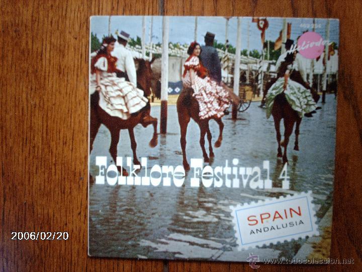 FOLKLORE FESTIVAL 4 - SPAIN - ANDALUSIA - (Música - Discos de Vinilo - EPs - Étnicas y Músicas del Mundo)