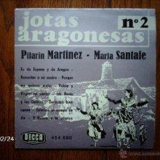 Discos de vinilo: JOTAS ARAGONESAS Nº 2 - PILARIN MARTINEZ - MARIA SANTAFE - ES DE ESPAÑA Y ARAGÓN + 7 FRANCÉS. Lote 44898939