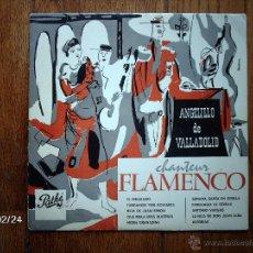 Discos de vinilo: ANGELILLO DE VALLADOLID - CHANTEUR FLAMENCO - DISCO DE 10 PULGADAS - EDICIÓN FRANCESA . Lote 44899128