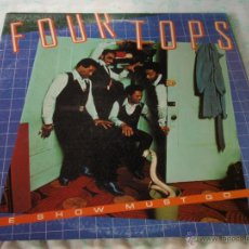 Discos de vinilo: FOUR TOPS ( THE SHOW MUST GO ON ) USA-1977 LP33 ABC RECORDS. Lote 44904402
