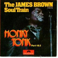 Discos de vinilo: THE JAMES BROWN SOUL TRAIN - HONKY TONK. Lote 44904946