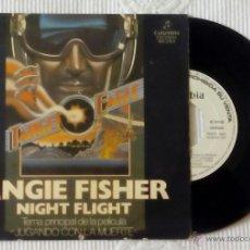 Discos de vinilo: ANGIE FISHER, NIGHT FLIGHT (COLUMBIA 1982) SINGLE PROMOCIONAL ESPAÑA - BSO JUGANDO CON LA MUERTE. Lote 44911011