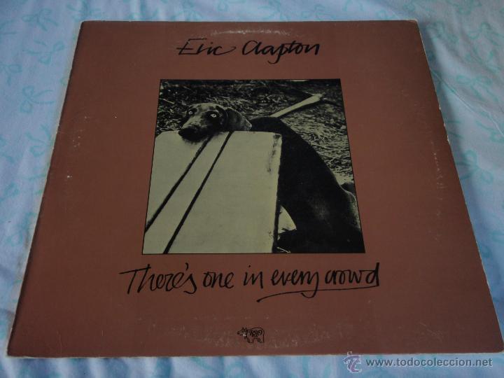 ERIC CLAPTON ( THERE'S ONE IN EVERY CROWD ) NEW YORK-USA 1975 LP33 RSO (Música - Discos - LP Vinilo - Pop - Rock - Extranjero de los 70)