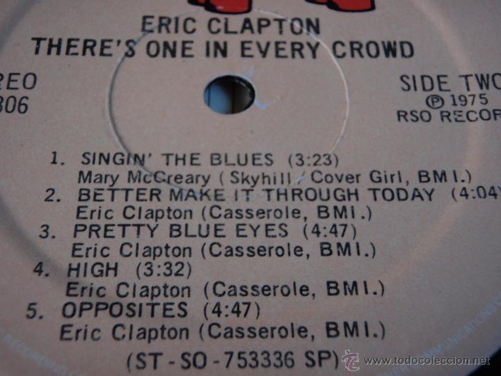 Discos de vinilo: ERIC CLAPTON ( THERE'S ONE IN EVERY CROWD ) NEW YORK-USA 1975 LP33 RSO - Foto 6 - 44911766