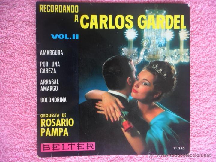 RECORDANDO A CARLOS GARDEL VOL 2 1964 BELTER 51330 AMARGURA ORQUESTA ROSARIO PAMPA DISCO VINILO (Música - Discos de Vinilo - EPs - Orquestas)