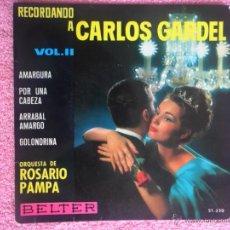 Discos de vinilo: RECORDANDO A CARLOS GARDEL VOL 2 1964 BELTER 51330 AMARGURA ORQUESTA ROSARIO PAMPA DISCO VINILO. Lote 44916242