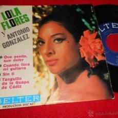 Discos de vinilo: LOLA FLORES Y ANTONIO GONZALEZ QUE PENITA QUE DOLOR/CUANDO LLORA MI GUITARRA +2 EP BELTER/AZ FRANCIA. Lote 44926804