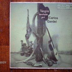 Discos de vinilo: CARLOS GARDEL - TANGOS CANTADOS POR CARLOS GARDEL - SILENCIO + 3. Lote 44940523