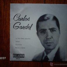 Discos de vinilo: CARLOS GARDEL - LO HAN VISTO CON OTRA + 3. Lote 44940635