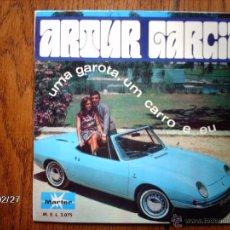 Discos de vinilo: ARTUR GARCIA - UMA GAROTA, UM CARRO E EU + 3. Lote 44940805