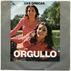 Discos de vinilo: LAS GRECAS - ORGULLO (GIPSY ROCK) - SG SPAIN 1974 - CBS 2729. Lote 44944398