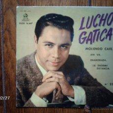 Discos de vinilo: LUCHO GATICA Nº 25 - MOLIENDO CAFÉ + 3. Lote 44944525