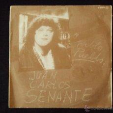 Discos de vinilo: JUAN CARLOS SENANTE, PABLO PUEBLO (CGA 1980) SINGLE PROMOCIONAL. Lote 44958097