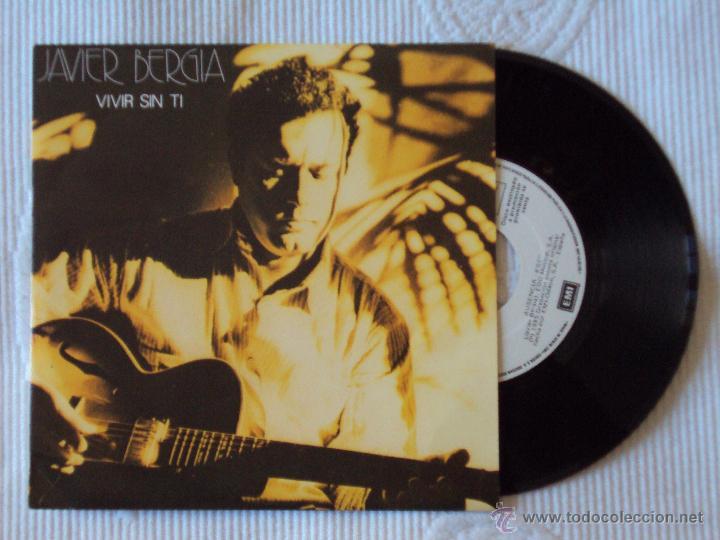 JAVIER BERGIA, VIVIR SIN TI (EMI 1985) SINGLE PROMOCIONAL (Música - Discos - Singles Vinilo - Cantautores Españoles)