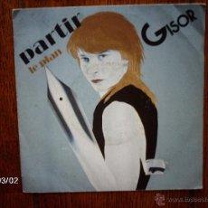 Discos de vinilo: GISOR - PARTIR + LE PLAN . Lote 44962214