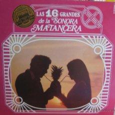 Discos de vinilo: LAS 16 GRANDES DE LA SONORA MATANCERA LP PEARLESS / SEECO CELIA CRUZ SALSA BOLERO SON BOBY CAPO. Lote 44967133