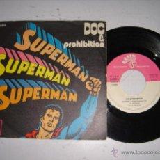 Discos de vinilo: DOC Y PROHIBITION SUPERMAN AÑO 1972. Lote 44971601