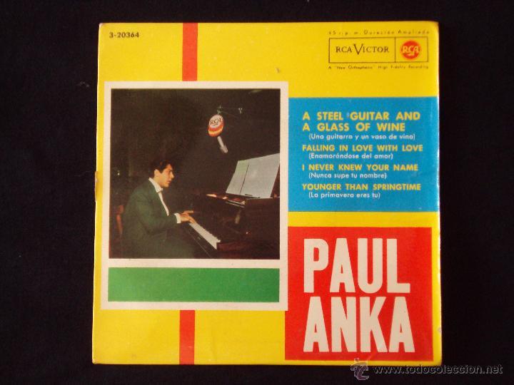 PAUL ANKA, A STEEL GUITAR AND A GLASS OF WINE +3 (RCA 1962) SINGLE EP ESPAÑA (Música - Discos de Vinilo - EPs - Pop - Rock Extranjero de los 50 y 60)