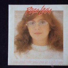 Discos de vinilo: ROSA LEON, VOY ANDANDO SOLA POR LA CASTELLANA (FONOMUSIC 1984) SINGLE. Lote 44973864
