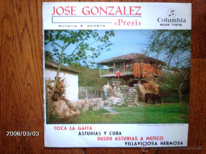 JOSE GONZALEZ - PRESI - TOCA LA GAITA + 3 (Música - Discos de Vinilo - EPs - Étnicas y Músicas del Mundo)