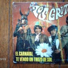 Discos de vinilo: LOS GRITOS - EL CARVANAL + TE VENDO UN TROZO DE SOL . Lote 44993683