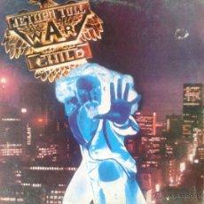 Discos de vinilo: LP - JETHRO TULL* WAR CHILD** 1974 CHRYSALIS** EDICION ESPAÑA****COLECCION PRIVADA***. Lote 44999074