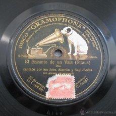 Discos de vinilo: DISCO ANTIGUO DE GRAMÓFONO EL ENCANTO DE UN VALS STRAUS GRAMOPHONE ALARCON Y SAGI BARBA PIZARRA . Lote 45000736