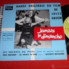 Discos de vinilo: JAMAIS LE DIMANCHE - BANDE ORIGINALE DU FILM DE JULES DASSIN FRANCE 1960 EP. Lote 45003601