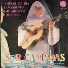 Discos de vinilo: SOR CAMPANAS, EP, CAMINAR DE DIA + 3, AÑO 1965. Lote 45019532