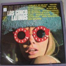 Discos de vinilo: MAGNIFICO LP DE - LO MEJOR DE LOS 5 LATINOS -. Lote 45020998