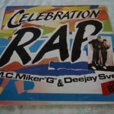 Discos de vinil: M.C. MIKER ''G'' & DEEJAY SVEN ( CELEBRATION RAP 3 VERSIONES - PLAY IT LOUD ) 1986-SWEDEN MAXI45. Lote 45022872