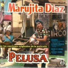 Discos de vinilo: EP MARUJITA DIAZ & ORQUESTA GREG SEGURA : CANCIONES DE LA PELICULA PELUSA. Lote 45023970