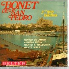 Discos de vinilo: EP BONET DE SAN PEDRO Y SUS ISLEÑOS : COPEO DE AMOR. Lote 45024165