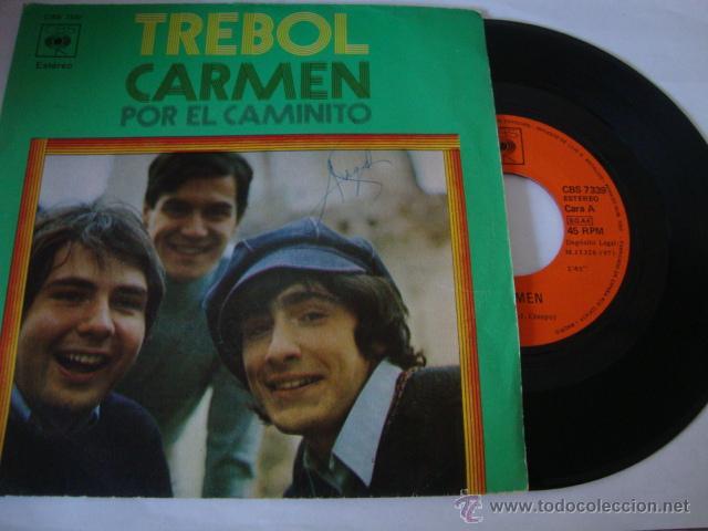 DISCO SINGLE TREBOL - CARMEN / POR EL CAMINITO - (CBS-1971) (Música - Discos - Singles Vinilo - Solistas Españoles de los 50 y 60)