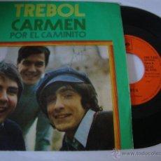 Discos de vinilo: DISCO SINGLE TREBOL - CARMEN / POR EL CAMINITO - (CBS-1971). Lote 45024229